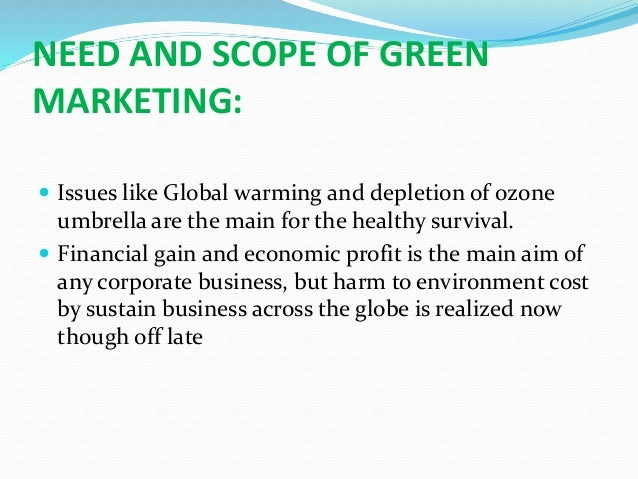Green marketing emerging possibilty and challenges