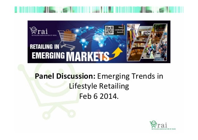 retailing in india emerging trends Changing consumer preferences from unorganized retailing towards organized retailing: a study in jammu page 2012 journal of emerging knowledge on emerging.