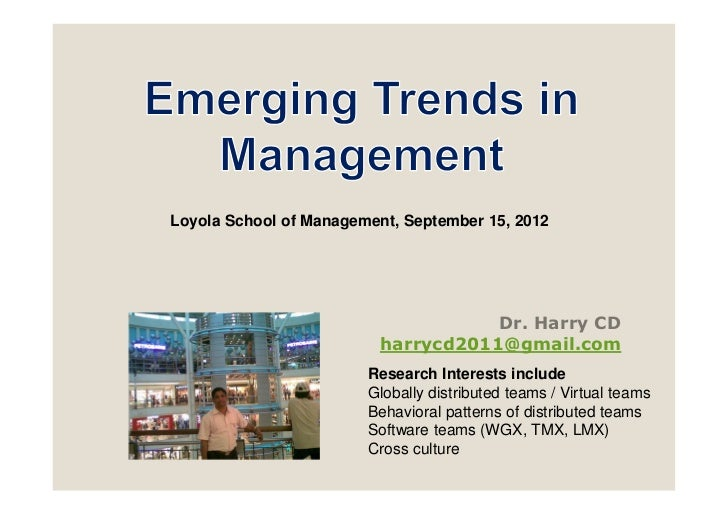 Loyola School of Management, September 15, 2012                                     Dr. Harry CD                          ...