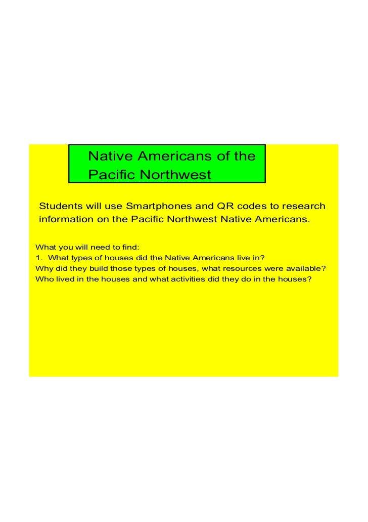 NativeAmericansofthe             PacificNorthwestStudentswilluseSmartphonesandQRcodestoresearchinformationon...