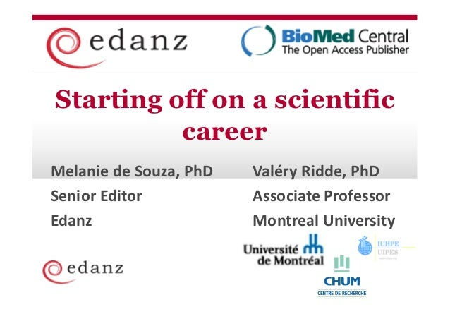 Hints and and  Coverage tips   Staffing PlanStarting off on a scientific          careerMelanie de Souza, PhD   Valéry Rid...