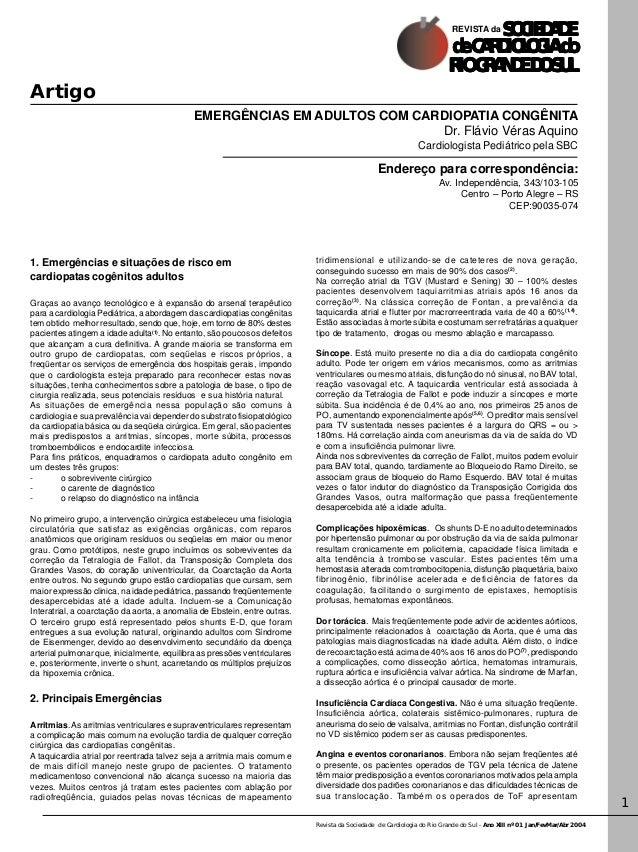 Revista da Sociedade de Cardiologia do Rio Grande do Sul - Ano XIII nº 01 Jan/FevMar/Abr 2004 1 EMERGÊNCIAS EM ADULTOS COM...