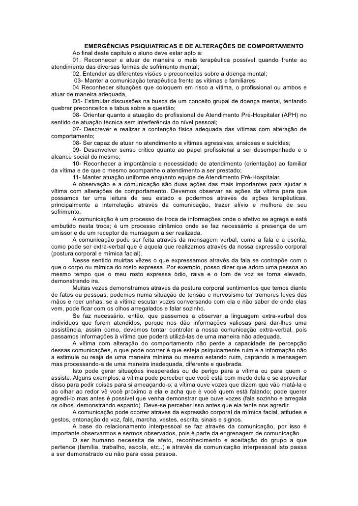EMERGÉNCIAS PSIQUIATRICAS E DE ALTERAÇÕES DE COMPORTAMENTO          Ao final deste capitulo o aluno deve estar apto a:    ...