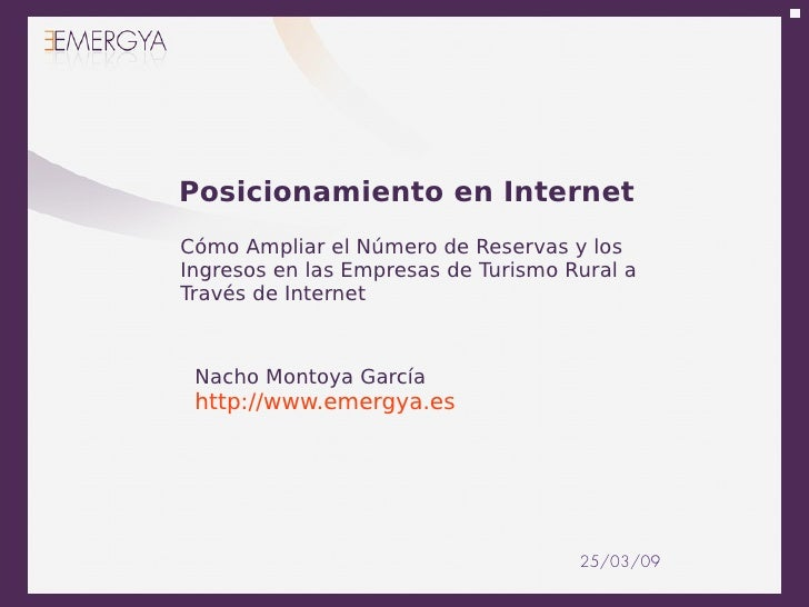 Posicionamiento en Internet Cómo Ampliar el Número de Reservas y los Ingresos en las Empresas de Turismo Rural a Través de...