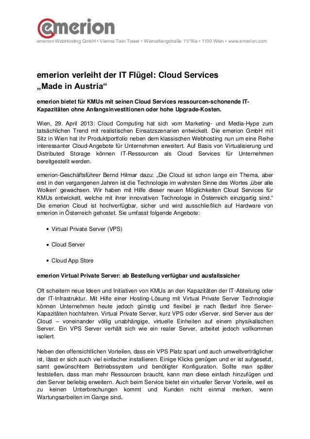 emerion WebHosting GmbH • Vienna Twin Tower • Wienerbergstraße 11/16a • 1100 Wien • www.emerion.com emerion verleiht der I...