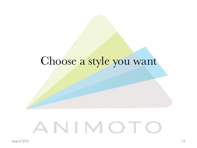 Choose A Style You Want August 2013 13
