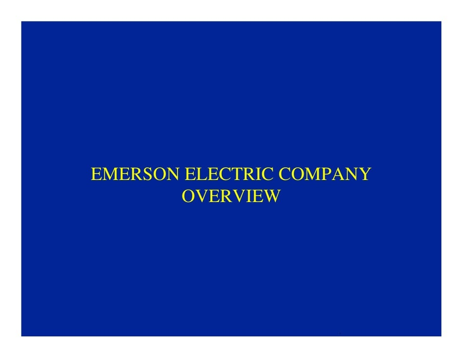 EMERSON ELECTRIC COMPANY       OVERVIEW                     
