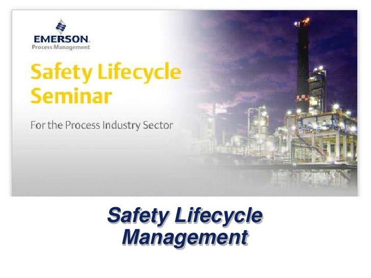 Safety Lifecycle Management<br />