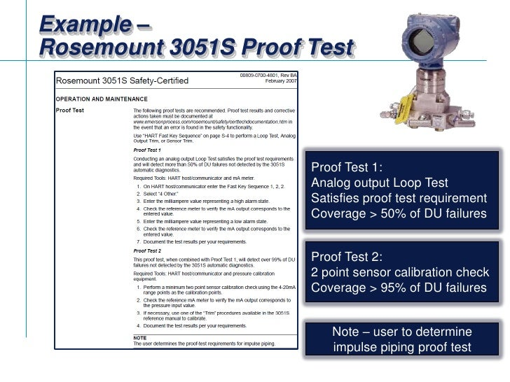 Example – Rosemount 3051S Proof Test<br />Proof Test 1:<br />Analog output Loop Test<br />Satisfies proof test requirement...