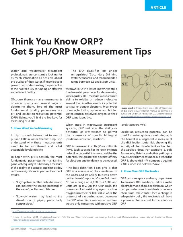 1Water Online • www.wateronline.com ARTICLE Think You Know ORP? Get 5 pH/ORP Measurement Tips Water and wastewater treatme...