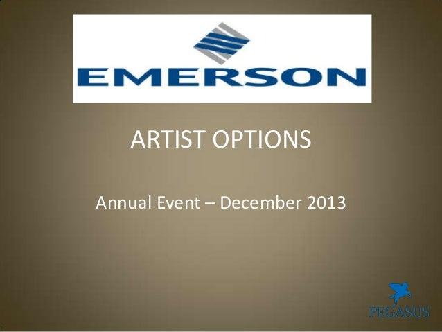 ARTIST OPTIONS Annual Event – December 2013