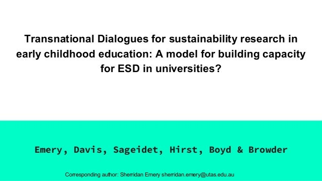 Transnational Dialogues for sustainability research in early childhood education: A model for building capacity for ESD in...