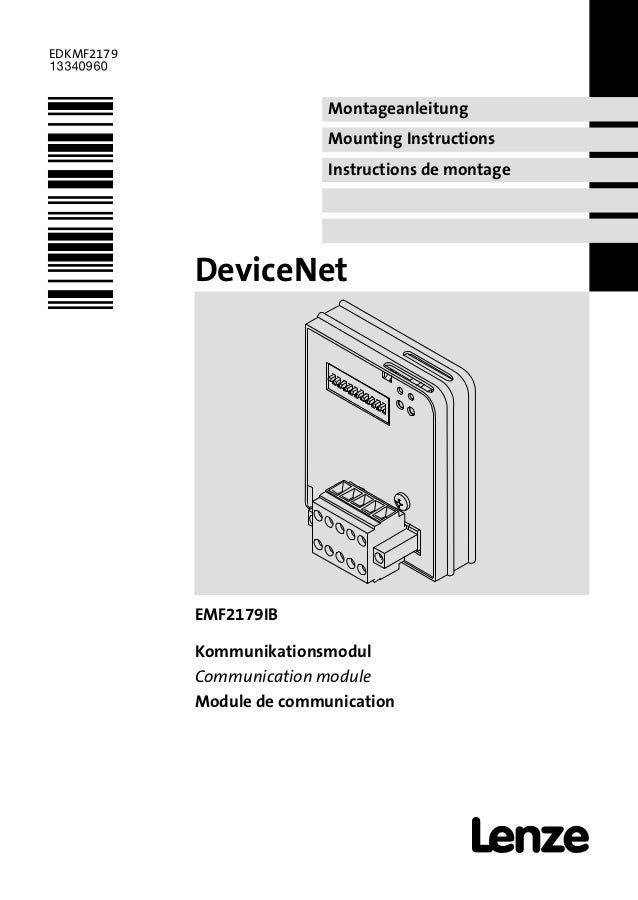 Montageanleitung Mounting Instructions Instructions de montage EDKMF2179 .C*] Ä.C*]ä DeviceNet l EMF2179IB Kommunikationsm...