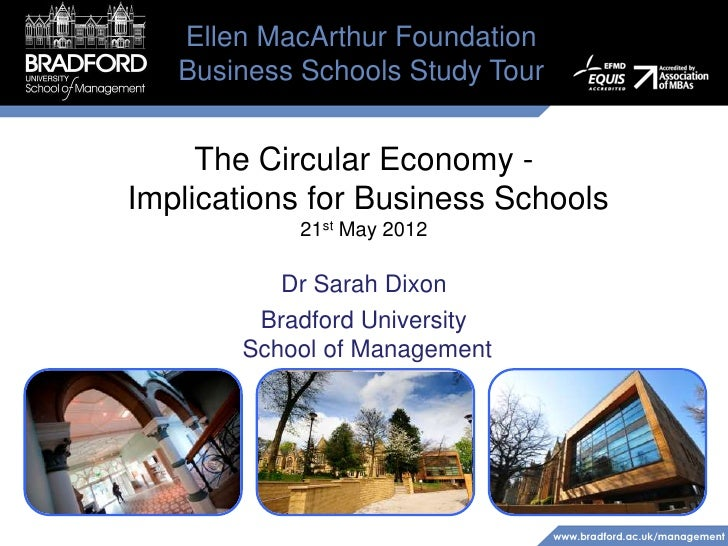 Ellen MacArthur Foundation   Business Schools Study Tour     The Circular Economy -Implications for Business Schools      ...
