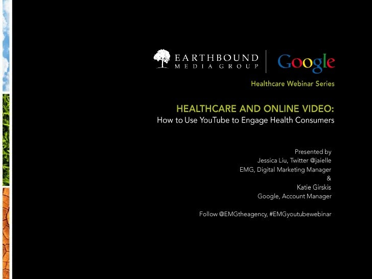 Healthcare & Online Video: How to Use YouTube to Engage Health Consumers