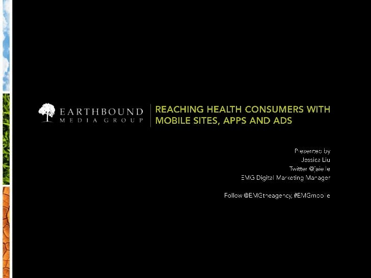Reaching Health Consumers with Mobile Sites, Apps, and Ads