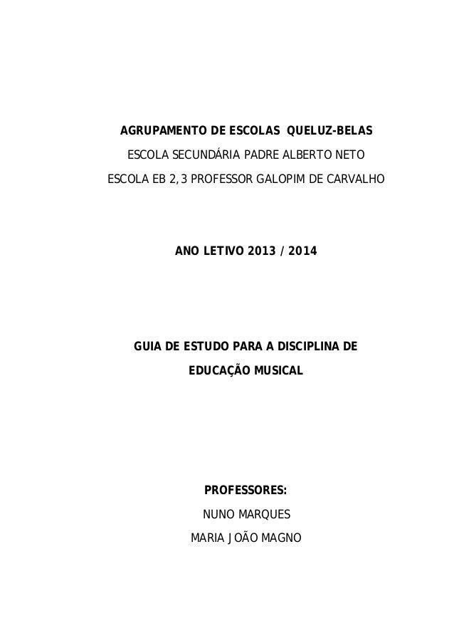 AGRUPAMENTO DE ESCOLAS QUELUZ-BELAS ESCOLA SECUNDÁRIA PADRE ALBERTO NETO ESCOLA EB 2,3 PROFESSOR GALOPIM DE CARVALHO  ANO ...