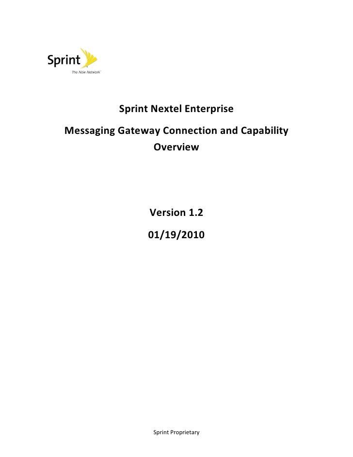 Sprint Nextel Enterprise Messaging Gateway Connection and Capability                 Overview                     Version ...