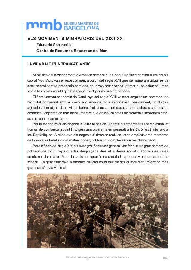 ELS MOVIMENTS MIGRATORIS DEL XIX I XX Educació Secundària Centre de Recursos Educatius del Mar LA VIDA DALT D'UN TRANSATLÀ...