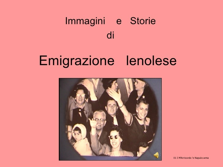 Emigrazione  lenolese  Immagini  e  Storie di