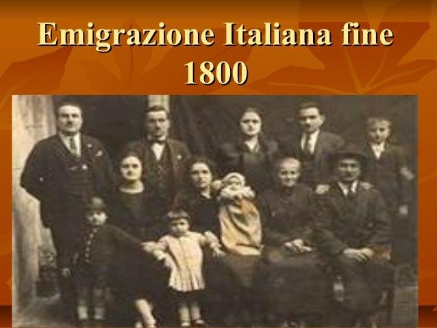 Emigrazione Italiana fine         1800