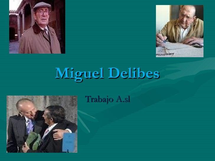 Miguel Delibes Trabajo A.sl