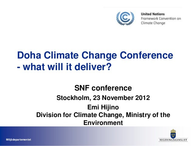 Doha Climate Change Conference       - what will it deliver?                                 SNF conference               ...