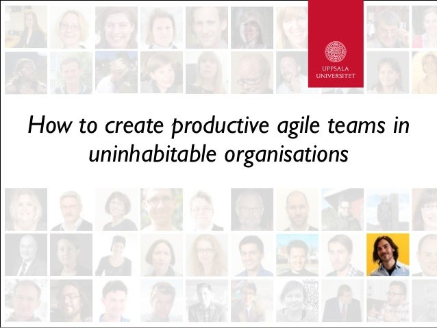 How to create productive agile teams in uninhabitable organisations