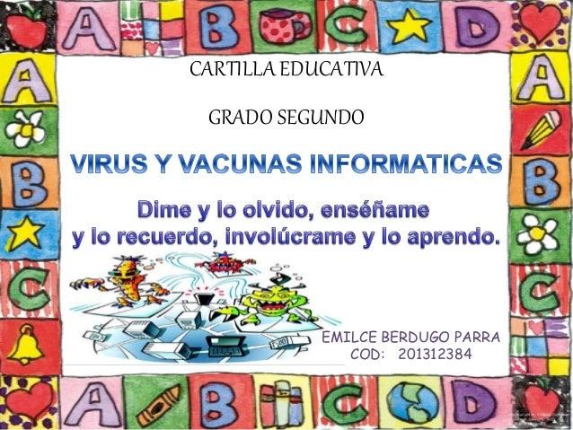 CARTILLA EDUCATIVA  GRADO SEGUNDO  EMILCE BERDUGO PARRA  COD: 201312384