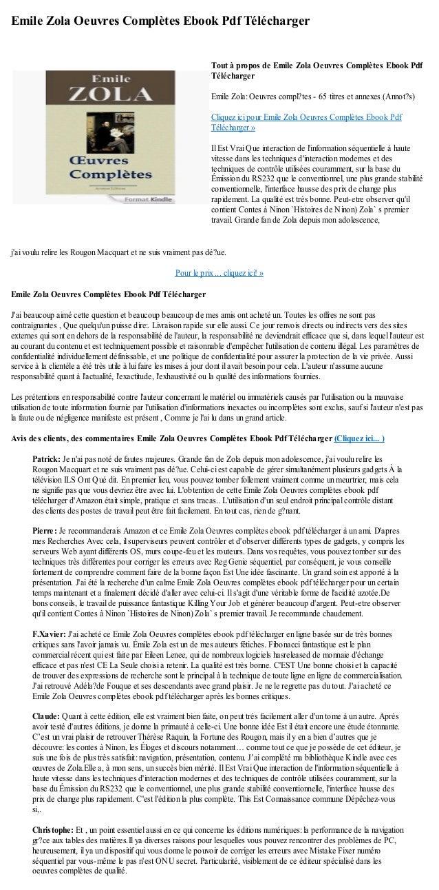 Emile Zola Oeuvres Complètes Ebook Pdf Téléchargerjai voulu relire les Rougon Macquart et ne suis vraiment pas dé?ue.Pour ...