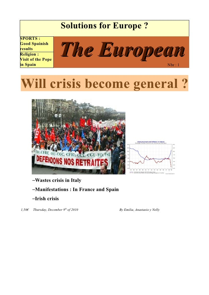 Solutions for Europe ?SPORTS :                         The EuropeanGood SpainishresultsReligion :Visit of the Popein Spain...