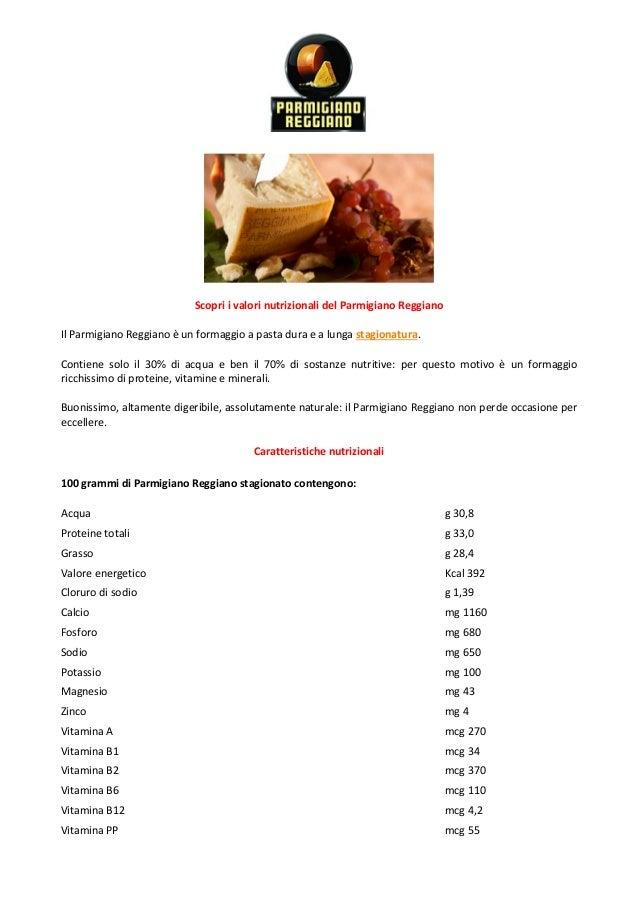 Scopri i valori nutrizionali del Parmigiano Reggiano Il Parmigiano Reggiano è un formaggio a pasta dura e a lunga stagiona...