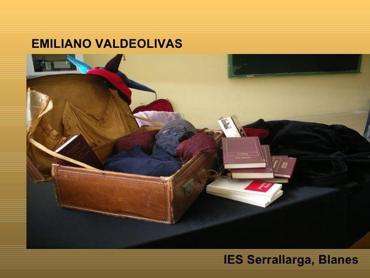 EMILIANO VALDEOLIVAS IES Serrallarga, Blanes