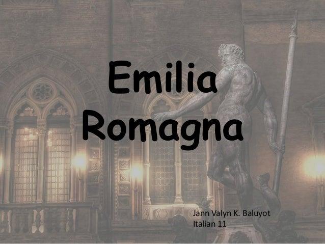 EmiliaRomagna    Jann Valyn K. Baluyot    Italian 11