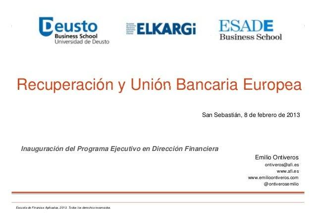 Recuperación y Unión Bancaria EuropeaRecuperación y Unión Bancaria Europea                                                ...