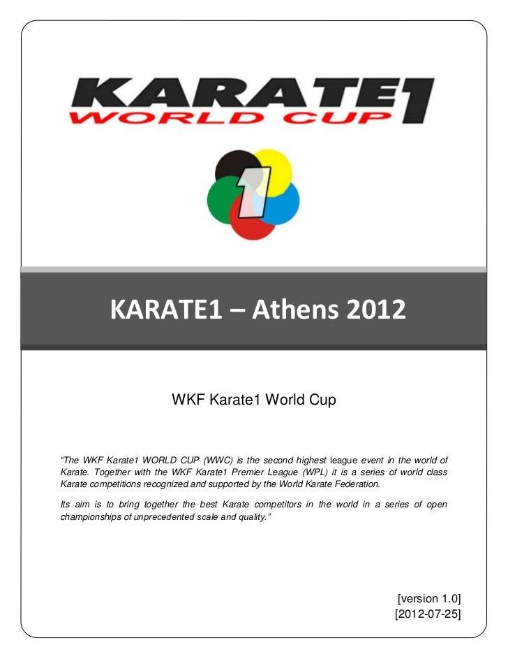 """PHTPHOPFFFFGCJCCHDF           KARATE1 – Athens 2012                         WKF Karate1 World Cup""""The WKF Karate1 WORLD CU..."""