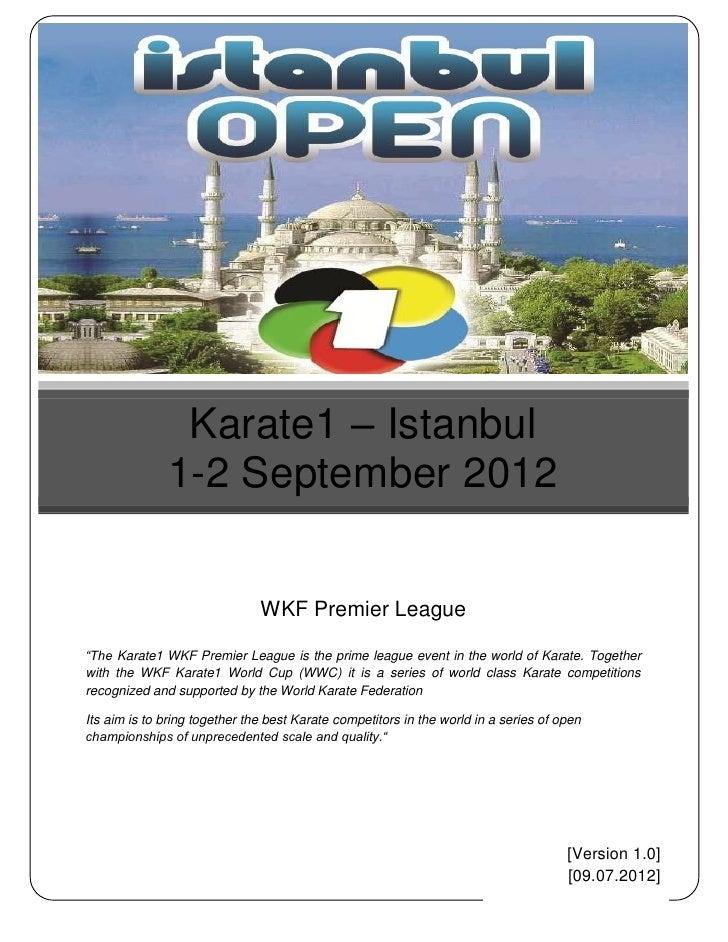 """Karate1 – Istanbul              1-2 September 2012                               WKF Premier League""""The Karate1 WKF Premie..."""