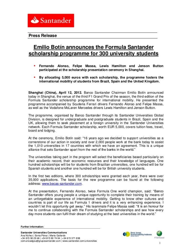 Press Release        Emilio Botín announces the Formula Santander      scholarship programme for 300 university students  ...