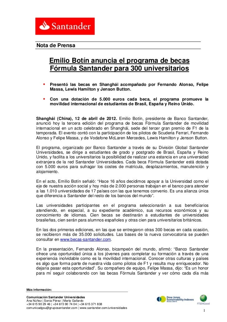 Nota de Prensa              Emilio Botín anuncia el programa de becas              Fórmula Santander para 300 universitari...