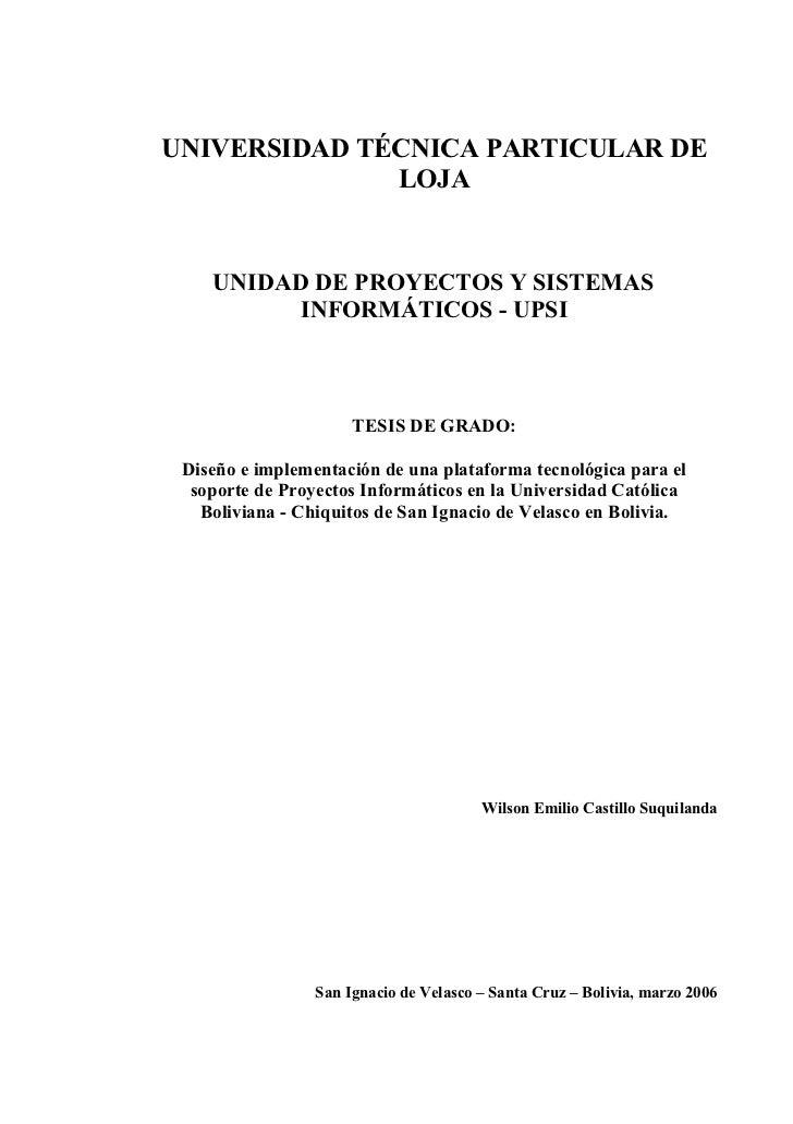 UNIVERSIDAD TÉCNICA PARTICULAR DE              LOJA    UNIDAD DE PROYECTOS Y SISTEMAS          INFORMÁTICOS - UPSI        ...