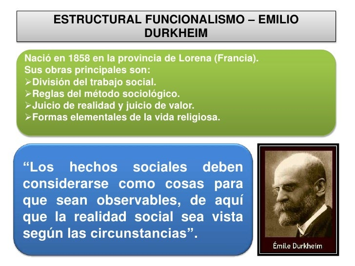 describe functionalist emile durkheim conflict marxist and Three major perspectives in sociology sociologists analyze social phenomena at different levels and from different perspectives from concrete interpretations to.