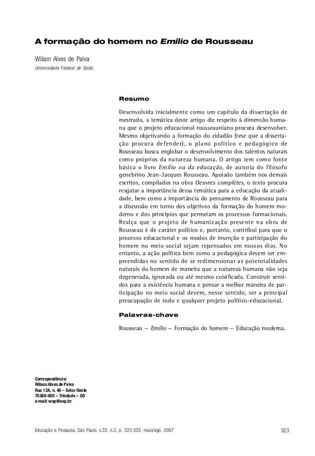 323Educação e Pesquisa, São Paulo, v.33, n.2, p. 323-333, maio/ago. 2007 A formação do homem no Emílio de Rousseau Wilson ...
