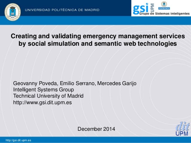 Creating and validating emergency management services by social simulation and semantic web technologies December 2014 htt...