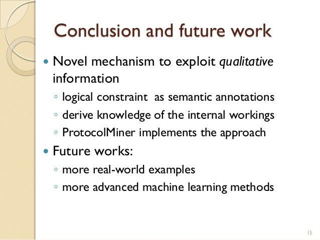 Conclusion and future work  Novel mechanism to exploit qualitative information ◦ logical constraint as semantic annotatio...