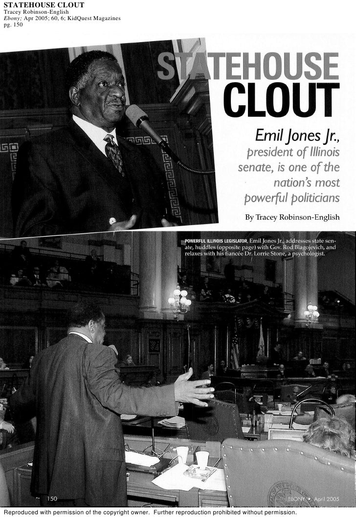 STATEHOUSE CLOUT Tracey Robinson-English Ebony; Apr 2005; 60, 6; KidQuest Magazines pg. 150     Reproduced with permission...
