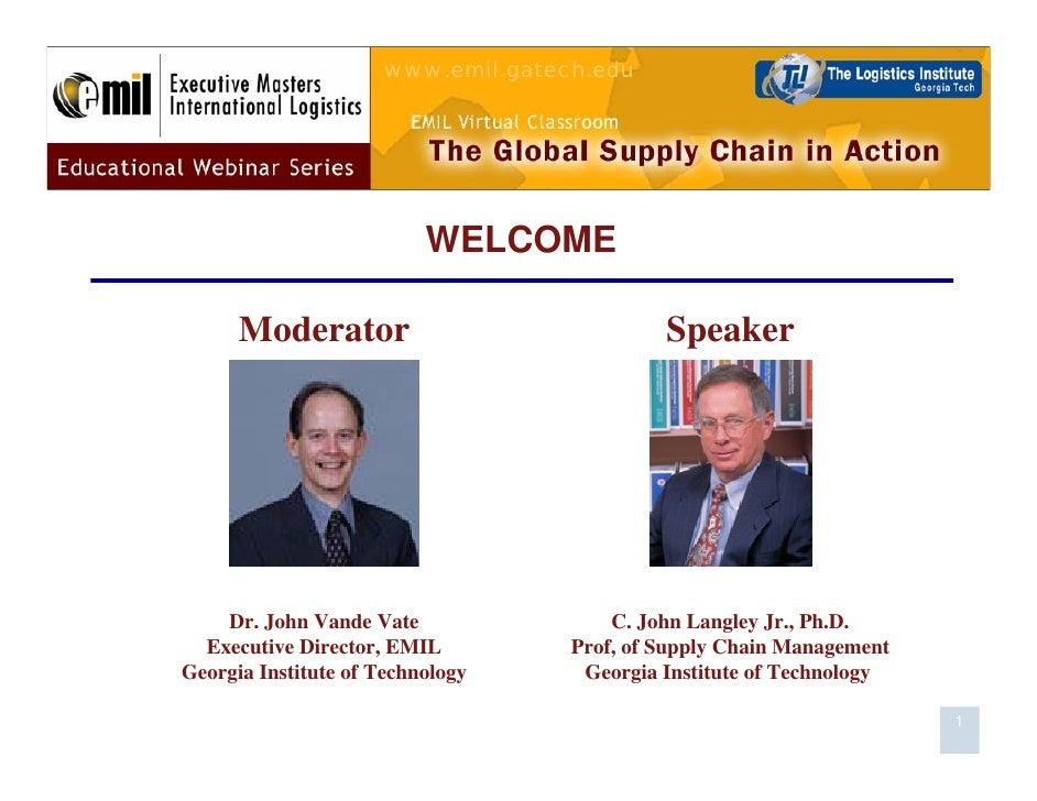www.emil.gatech.edu                               WELCOME        Moderator                              Speaker         Dr...