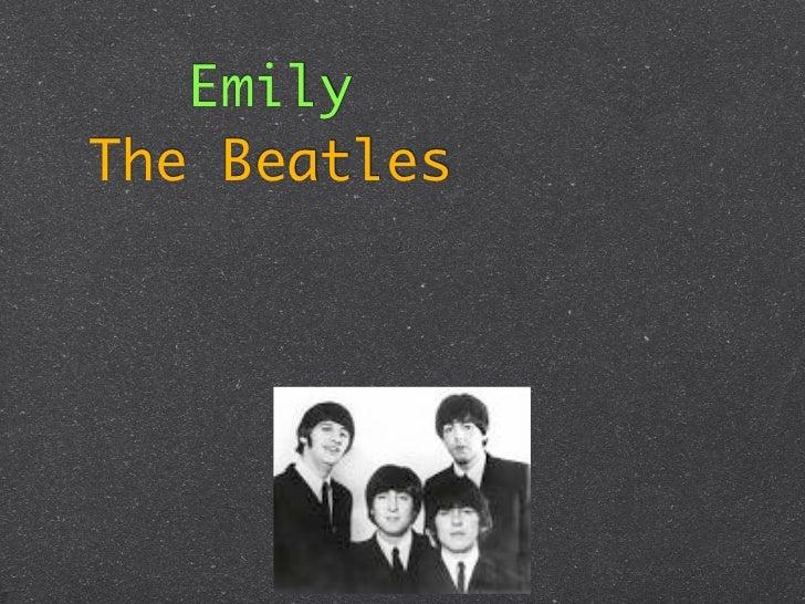 EmilyThe Beatles