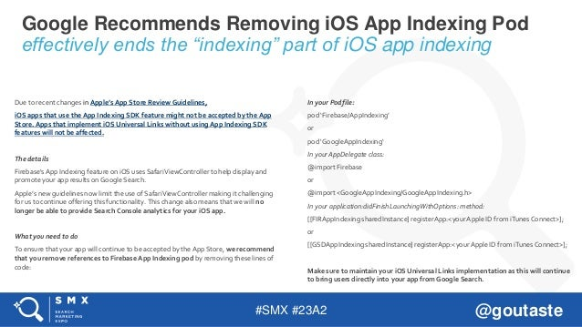 """#SMX #23A2 @goutaste Google Recommends Removing iOS App Indexing Pod effectively ends the """"indexing"""" part of iOS app index..."""