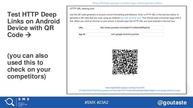 #SMX #23A2 @goutaste Test HTTP Deep Links on Android Device with QR Code  (you can also used this to check on your compet...