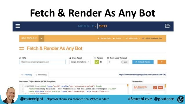#SearchLove @goutaste Fetch & Render As Any Bot @maxxeight https://technicalseo.com/seo-tools/fetch-render/